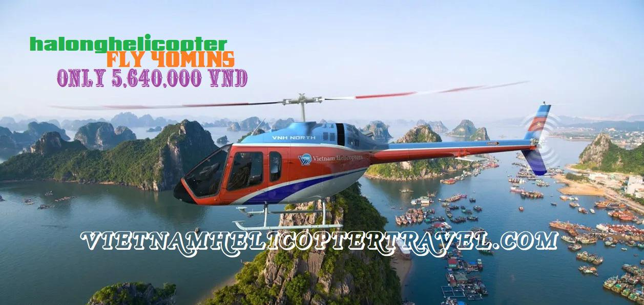 Tour bay Trực thăng ngắm Vịnh Hạ Long 40 phút siêu đẳng cấp