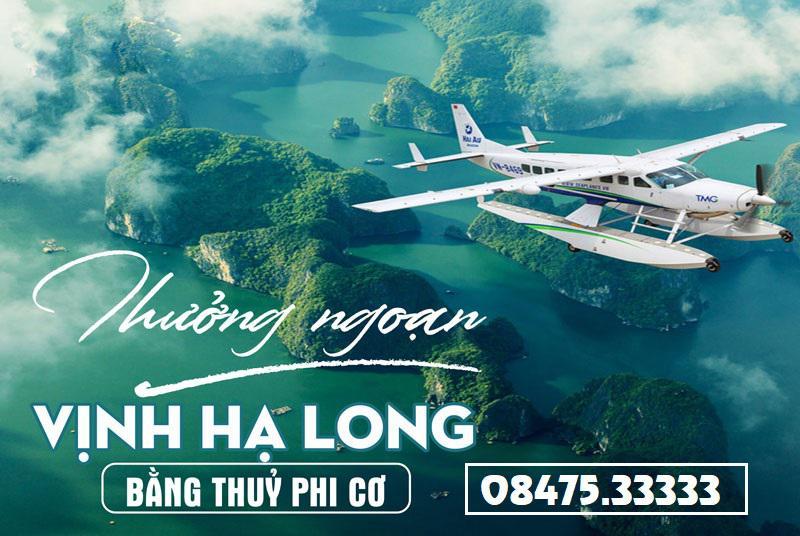 Thuê Chatter Thủy Phi Cơ bay Hà Nội - Hạ Long 60 phút