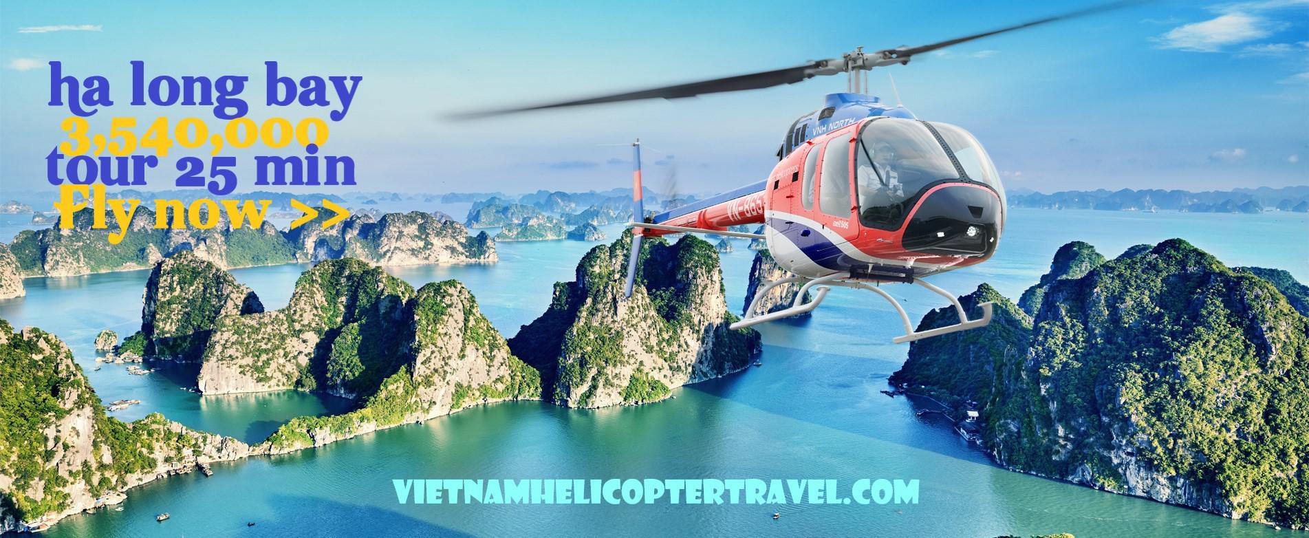 Tour du lịch Trực thăng ngắm Vịnh Hạ Long 25 phút